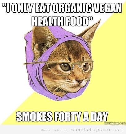 Meme de Hipster Kitty, que es Vegana pero fuma