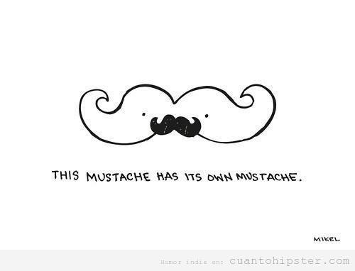 Una Mise En Abyme Versión Moustache Cuánto Hipster