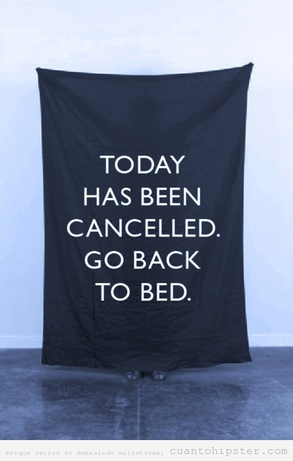 Bandera Today has been cancelled go back to bed