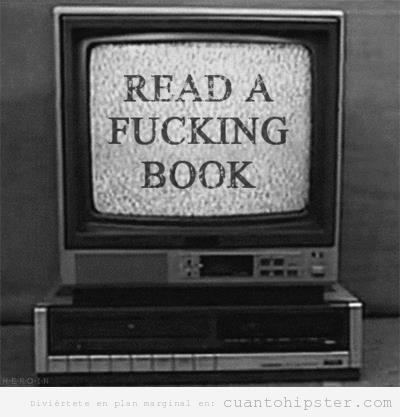 imagen hipster, televisor antiguo Read a Fucking Book