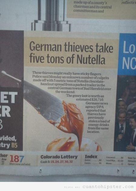 Noticia, un alemnán roba cinco toneladas Nutella