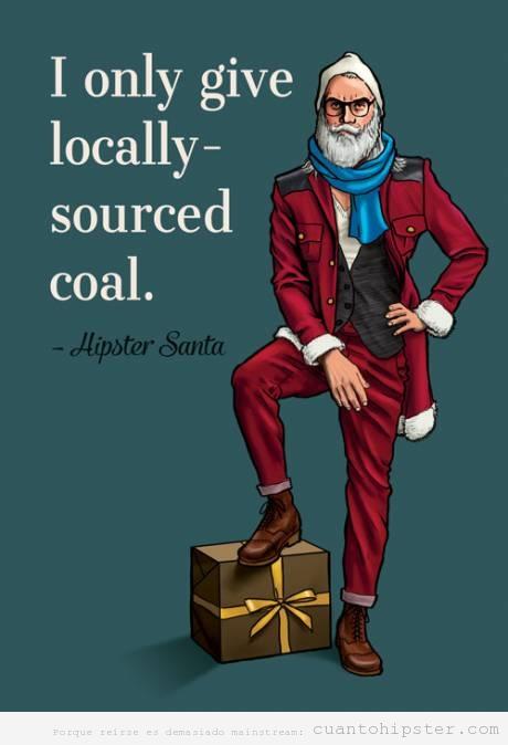 Papa Noel Hipster trae carbón local