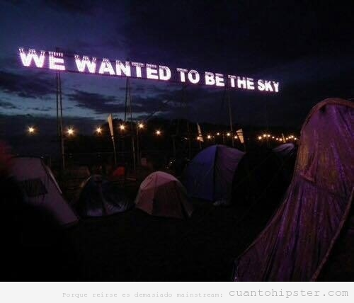 We wanted to be the sky, luces de neón